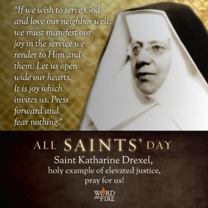 All Saints Day- St. Katherine Drexel