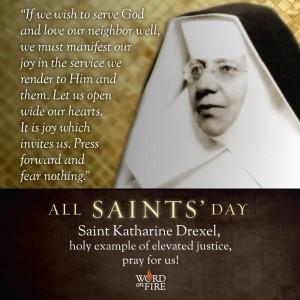All Saints Day- St. Katherine Drexel
