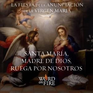 La Fiesta de la Anunciacion de la Virgen Maria