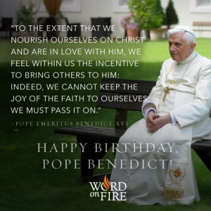Happy Birthday Pope Benedict