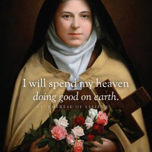 St. Thérèse – Spend My Heaven