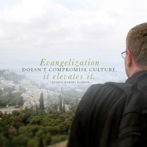 Evangelization elevates Culture