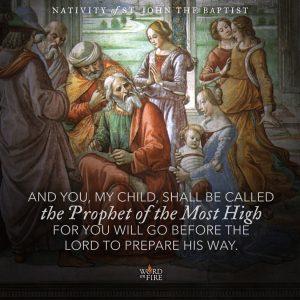 Nativity of St. John the Baptist – Prophet of the Most High