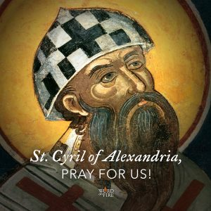 St. Cyril of Alexandria, pray for us!