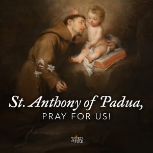 St. Anthony of Padua, pray for us!