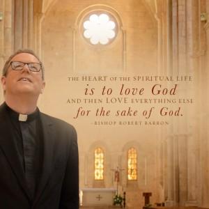 """""""The Heart of the Spiritual Life…"""""""