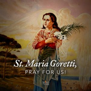 St. Maria Goretti, pray for us!
