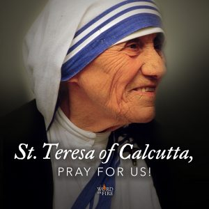 St. Teresa of Calcutta, pray for us!
