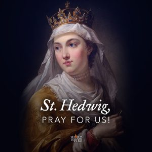 St. Hedwig, pray for us!