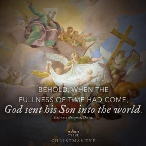 "Christmas Eve – ""Behold… God sent his Son into the world."""