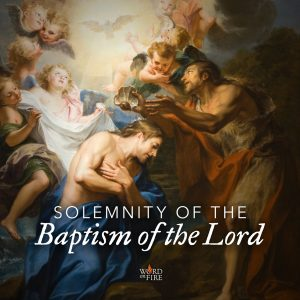 Solemnity of the Baptism of the Lord