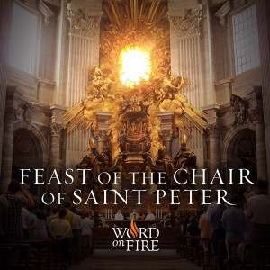 Feast of the Chair of St. Peter