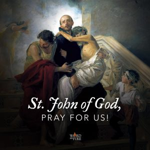 St. John of God, pray for us!