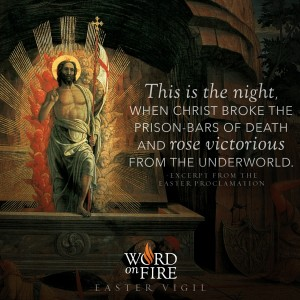 "Easter Vigil – ""This is the night…"""
