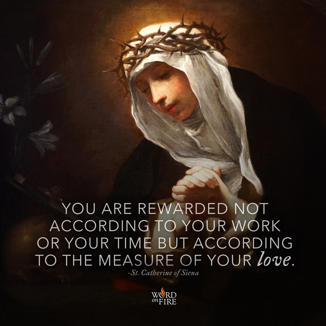 Saint Catherine Of Siena Quotes: PrayerGraphics.com » St. Catherine Of Siena