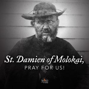 St. Damien of Molokai, pray for us!