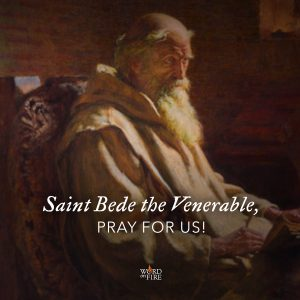 St. Bede the Venerable, pray for us!