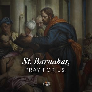 St. Barnabas, pray for us!