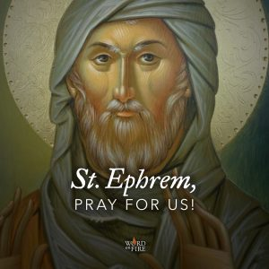 St. Ephrem, pray for us!
