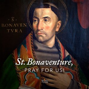 St. Bonaventure, pray for us!