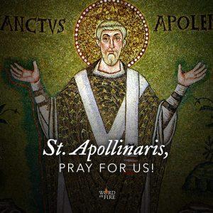 St. Apollinaris, pray for us!