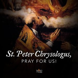 St. Peter Chrysologus, pray for us!