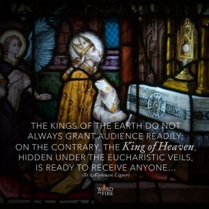 """The Kings of the earth…"" – St. Alphonsus Liguori"