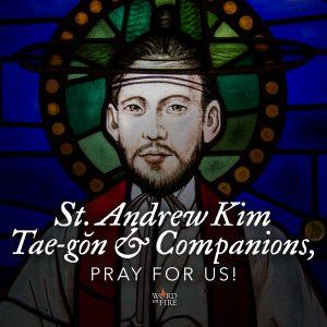 St. Andrew Kim Tae-gŏn, pray for us!