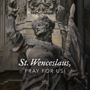 St. Wenceslaus, pray for us!