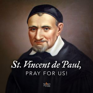 St. Vincent de Paul, pray for us!