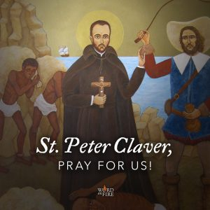 St. Peter Claver, pray for us!