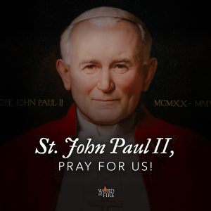 St. John Paul II, pray for us!