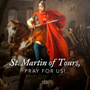 St. Martin of Tours, pray for us!
