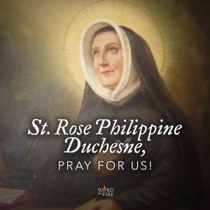 St. Rose Philippine Duchesne, pray for us!