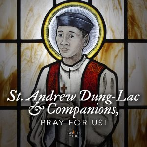 St. Andrew Dung-Lac & Companions, pray for us!