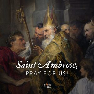 St. Ambrose, pray for us!