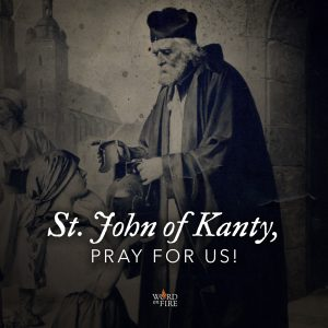 St. John of Kanty, pray for us!