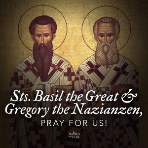 Sts. Basil the Great & Gregory Nazianzen, pray for us!