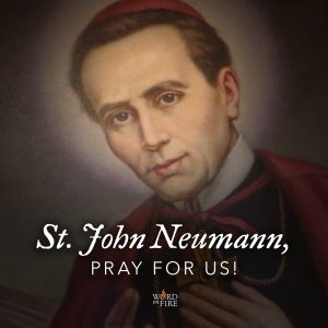 St. John Neumann, pray for us!