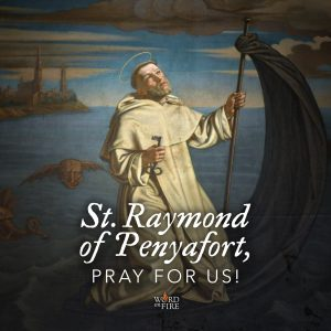 St. Raymond of Penyafort, pray for us!