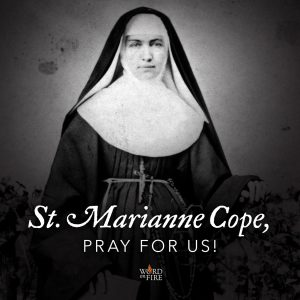 St. Marianne Cope, pray for us!