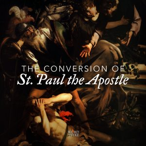 The Conversion of Saint Paul the Apostle