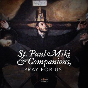St. Paul Miki & Companions, pray for us!