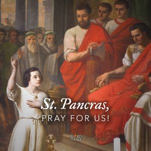 St. Pancras, pray for us!