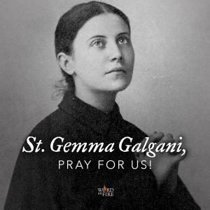 St. Gemma Galgani, pray for us!
