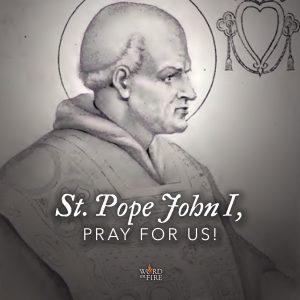 St. Pope John I, pray for us!