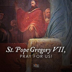 St. Pope Gregory VII, pray for us!